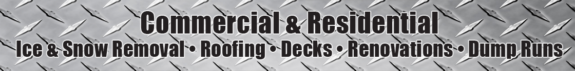 Jeff Burns Contracting - Snow & Ice Removal, Roofing, Decks, Renovations, Dump Runs